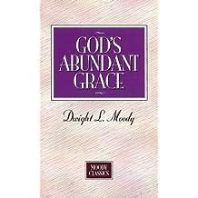 God's Abundant Grace (Moody Classics)