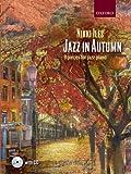 Jazz in Autumn + CD: Nine pieces for jazz piano (Nikki Iles Jazz series)