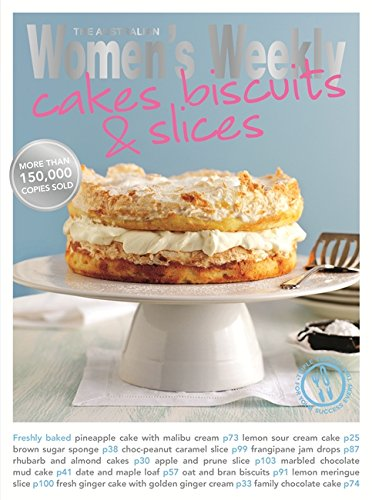 Cakes, Biscuits & Slices (The Australian Women's Weekly Essentials)