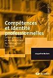 Compétences et identité professionnelles : L'enseignement et autres métiers de l'interaction humaine...