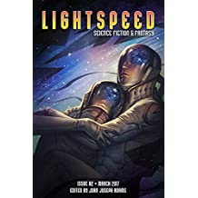 Lightspeed Magazine, Issue 82 (March 2017) (English Edition)