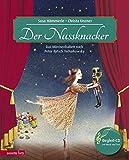 Der Nussknacker: Märchenballett nach Peter Iljitsch Tschaikowsky (Musikalisches Bilderbuch mit CD) - Susa Hämmerle
