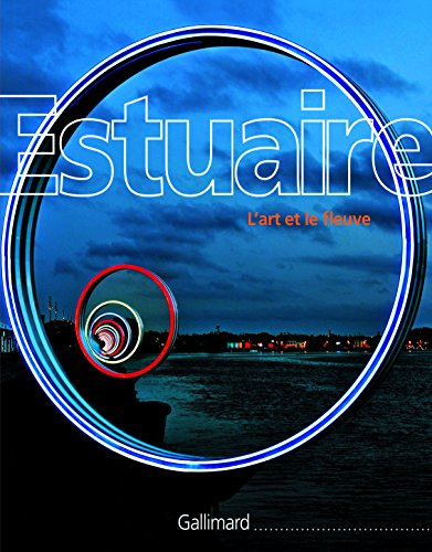 Estuaire: L'art et le fleuve
