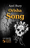 Orisha Song: Suspense