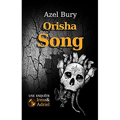 Orisha Song: Suspense