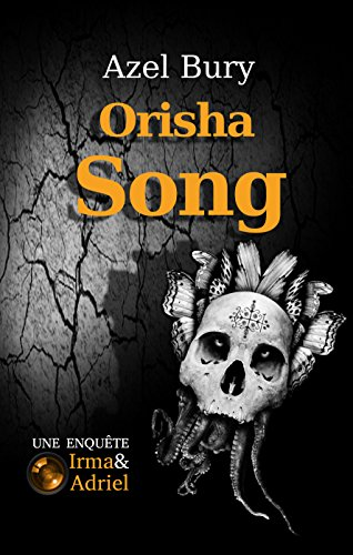 Orisha Song: Suspense par [Bury, Azel]