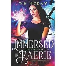 Immersed in Faerie: Volume 4 (Stolen Magic)