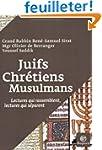 Juifs, chr�tiens, musulmans : Lecture...