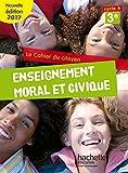 Enseignement moral et civique 3e, Cycle 4, Le cahier du citoyen