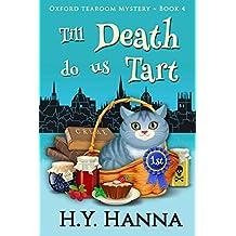 Till Death Do Us Tart (Oxford Tearoom Mysteries ~ Book 4)