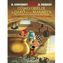 Cómo Obélix se cayó en la marmita del druida cuando era pequeño (Castellano - Salvat - Comic - Astérix)