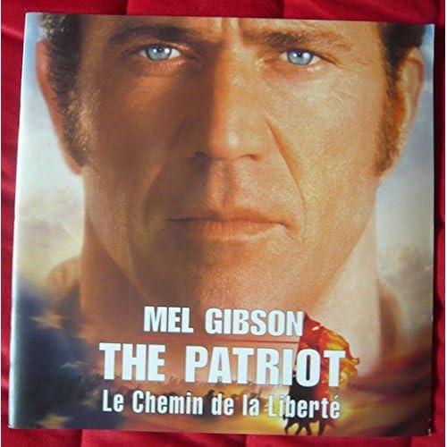 Dossier de presse de The Patriot Le chemin de la liberté (2000) – Mel Gibson