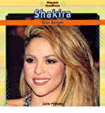 Telecharger Livres Shakira Star Singer by Zella Williams Aug 2010 (PDF,EPUB,MOBI) gratuits en Francaise