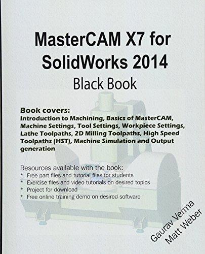MasterCAM X7 for SolidWorks 2014 Black Book