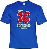 rohuf Design T-Shirt Spaßshirt - Endlich 16 Jetzt muss Ich Nur Noch Erwachsen Werden - Witziges Spruchshirt Als Geschenk Zum Geburtstag, Größe:L