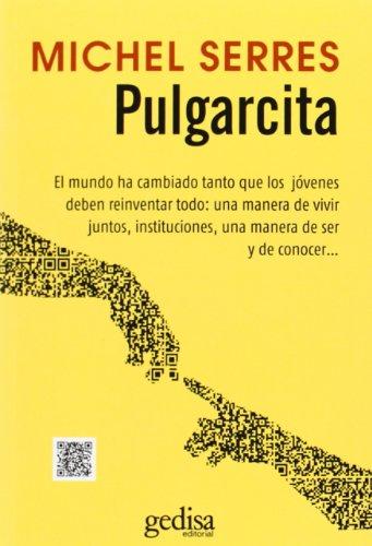 Pulgarcita (Gedisa) (LIBERTAD Y CAMBIO) por Michel Serres