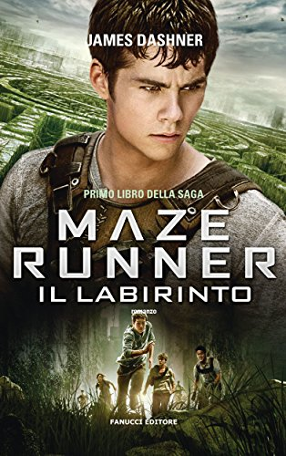 Maze Runner - Il labirinto (Fanucci Narrativa) di [Dashner, James]