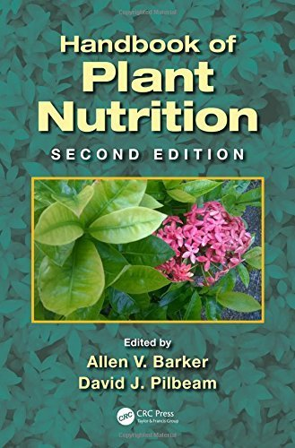 Handbook of Plant Nutrition, Second Edition (Books in Soils, Plants, and the Environment) (2015-05-14)