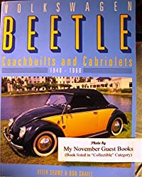 Volkswagen Beetle: Coachbuilts and Cabriolets 1940-1960 by Keith Seume (1993-09-02)