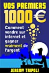 Vos premiers 1000 euros - Comment ven...