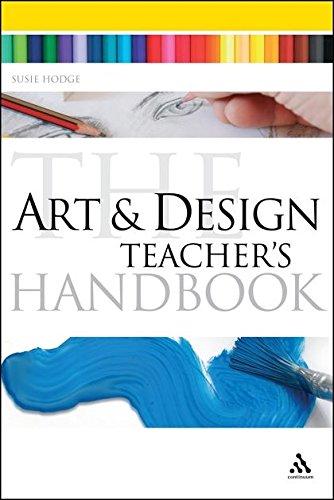 The Art and Design Teacher's Handbook (Continuum Education Handbooks)