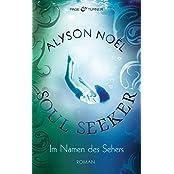 Im Namen des Sehers -: Soul Seeker 3 - Roman