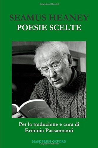 Seamus Heaney. Poesie Scelte