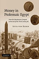 Money in Ptolemaic Egypt: From the Macedonian Conquest to the End of the Third Century BC