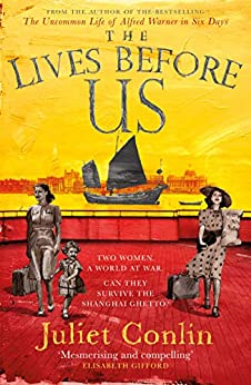 The Lives Before Us by [Conlin, Juliet]