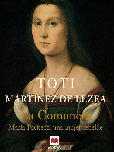 La comunera (Nueva Historia) por Toti Martínez de Lezea
