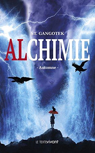 Alchimie: Automne par St Gangotek