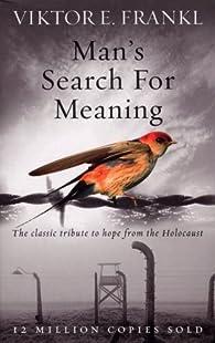 Man's Search for Meaning par Viktor Emil Frankl