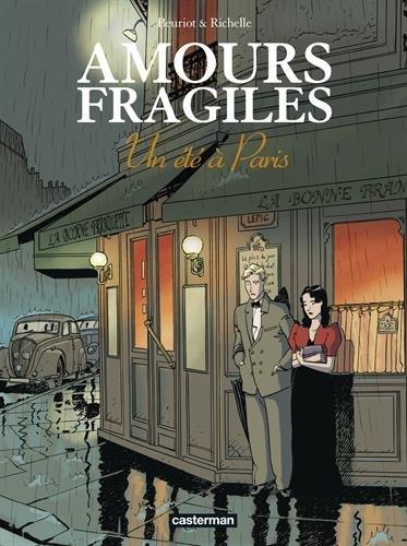 Amours fragiles, Tome 2 : Un été à Paris