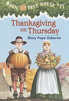 Thanksgiving on Thursday (Magic Tree House Book 27) by [Osborne, Mary Pope]