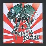 Tokyo Blade: Tokyo Blade (Special Edition) (Audio CD)