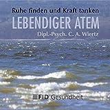 FID - Gesundheit zum Hören: Lebendiger Atem (Amazon.de)