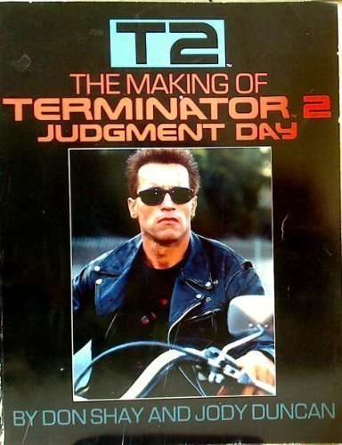 The Making of Terminator 2 (A Bantam spectra book) by Don Shay (1991-07-01)