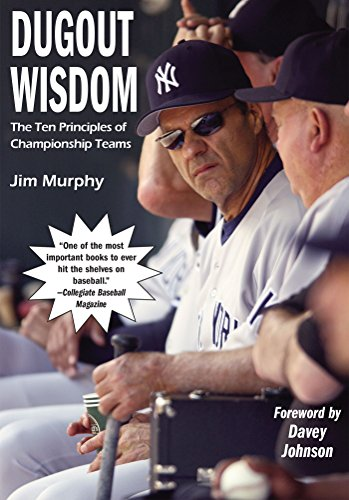 Dugout Wisdom: The Ten Principles of Championship Teams (English Edition) por Jim Murphy