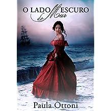 O Lado Escuro do Mar (Portuguese Edition)