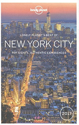 Lonely Planet Best of New York City 2017 (Travel