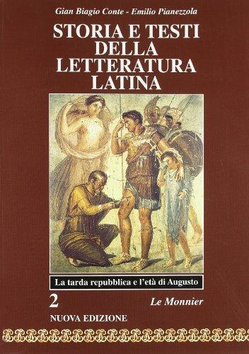 Storia e testi della letteratura latina. Per i Licei e gli Ist. Magistrali: 2