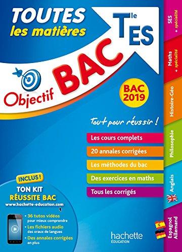 Objectif Bac 2019 Toutes les matières Tle ES par Lydia Misset
