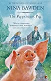 The Peppermint Pig (Virago Modern Classics)
