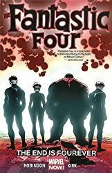 Fantastic Four Volume 4: The End is Fourever by James Robinson (2015-07-07)