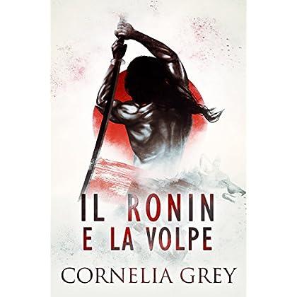 Il Ronin E La Volpe: M/m Yaoi Romance