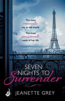 Seven Nights To Surrender: Art of Passion 1 by [Grey, Jeanette]