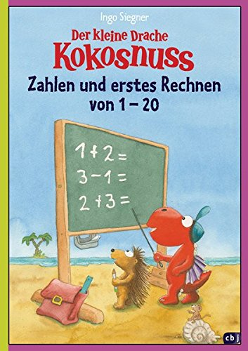 Der kleine Drache Kokosnuss - Zahlen und erstes Rechnen von 1 bis 20 (Lernspaß- Rätselhefte, Band 3)