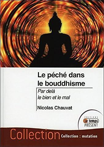 Le péché dans le bouddhisme - Par delà le bien et le mal