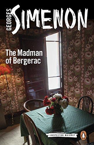 The Madman of Bergerac: Inspector Maigret #15