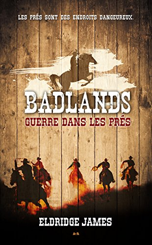 En ligne téléchargement Badlands - 2: Guerre dans les prés pdf, epub